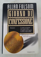 GIORNO DI CONFESSIONE - di Allan Folsom; editore Longanesi, 1998