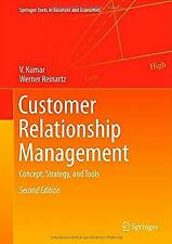 Customer Relationship Management : Concept, Strategy, and Tools by Kumar, V.