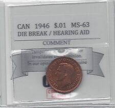 "**1946 Lg Die Br""**Coin Mart Graded Canadian,Small One Cent, *MS-63*Hearing Aid"