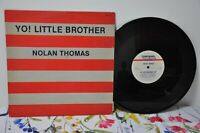 "NOLAN THOMAS--Yo! Little Brother--12"" Vinyl LP--Emergency Label 6546-2 Versions"