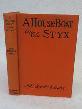 John Kendrick Bangs  A HOUSE-BOAT ON THE STYX  Harper's Brothers, c.1923