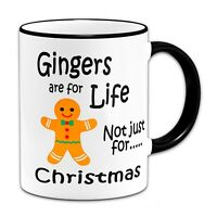 Gingers Are For life Not Just For Christmas Funny Mug + Black Handle