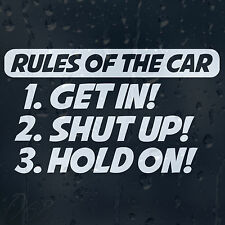 Rules Of The Car Get In Shut Up Hold On Decal Vinyl Sticker For Bumper Panel