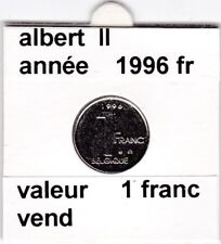 FB 2 )pieces de albert II  1 francs 1996   belgique