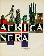 LEUZINGER Elsy, Africa nera. Saggiatore, 1963