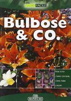 Bulbose & Co. - M. Novella Batini - Libro Nuovo in offerta!