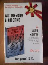 Audie Murphy ALL'INFERNO E RITORNO Longanesi 1965