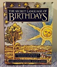 The Secret Language of Birthdays : Personology Profiles for Each Day of the Year