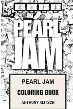 Pearl Jam Coloring Book: American Rock and Roll and Grunge Eddie Vedder...