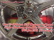 99-04 SALEEN S281 MUSTANG PERF INSERT SET 4 ALUM AUTOMATIC TRANS PEDALS FORD GT