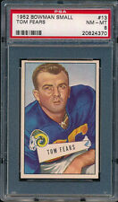 1952 Bowman Small #13 Tom Fears PSA 8 (FB01)