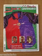 DON BALON EXTRA CENTENARIO F.C. BARCELONA 1899-1999 BARÇA EDICION ESPECIAL