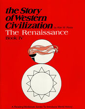 The Story of Western Civilization 4: The Renaissance