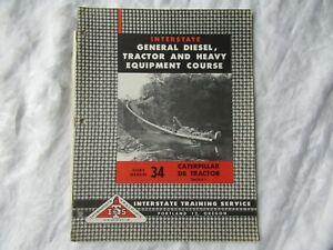 Caterpillar D8 tractor service training manual #34 Interstate Training ITS