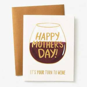 Paper Source Gold Mama Mother's Day Card:  It's your turn to WINE