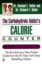 Excellent, Carbohydrate Addict's Calorie Counter, Rachael F. Heller, Richard F.