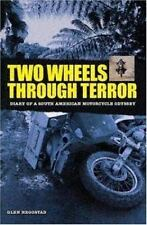 Two Wheels Through Terror: Diary of a South American Motorcycle-ExLibrary