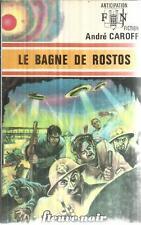 ANDRE CAROFF LE BAGNE DE ROSTOS   FLEUVE NOIR SCIENCE FICTION