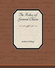 The Relics of General Chasse by Anthony Trollope (2010, Paperback)