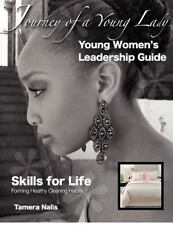 Skills for LIFE : Every Young Ladies Journey to Forming Healthy Cleaning...