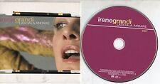 IRENE GRANDI CD SINGLE promo CARDSLEEVE 1 traccia LASCIALA ANDARE 2005