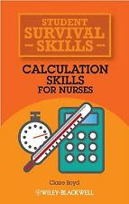 Calculation Skills for Nurses: Student Survival Skills NEW BOOK