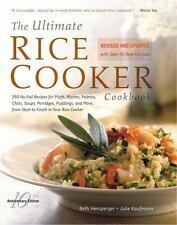 The Ultimate Rice Cooker Cookbook - Rev: 250 No-Fail Recipes for Pilafs, Risotto