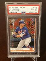 Pete Alonso 2019 Topps Chrome Xfractor Rookie #204 PSA 10 SP RC New York Mets