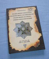 Polish Orders and Medals vol. 1 1943-1946 / Wojciech Stela .
