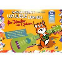 Garantiert Ukulele spielen für Kinder ab 6 Jahren! - mit MP3-CD