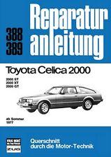 Toyota Celica 2000 ab Sommer 1977 2000 ST Reparaturanleitung Reparatur-Handbuch