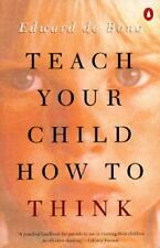 Teach Your Child How to Think De Bono, Edward Paperback