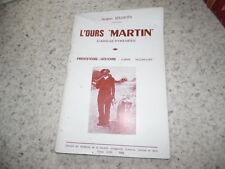 1966.L'ours Martin d'Ariège.pyrénées.Jacques Bégouën (envoi + truffé)