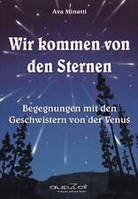 WIR KOMMEN VON DEN STERNEN - Ava Minatti BUCH - NEU