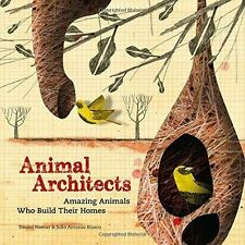 Animal Architects: The brilliant builders of the animal kingdom