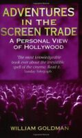 Adventures In The Screen Trade: A Personal View of Hollywood,W ,.9780349107059