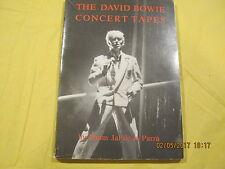 David Bowie - The David Bowie Concert Tapes Book by Pimm Jal de la Parra 1983