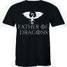 Father Of Dragons New Dad Cute Funny Humor Set Tee Thrones Men's T-Shirt