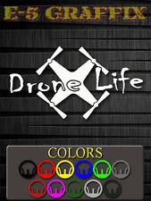 Drone Life vinyl decal. DJI Hubsan Walkera Parrot Blade Heli Max Quadcopter RC