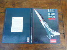 AVIATION JEAN PAUL PHILIPPE RAFALE LE DEFI FRANCAIS TAILLANDIER 1991