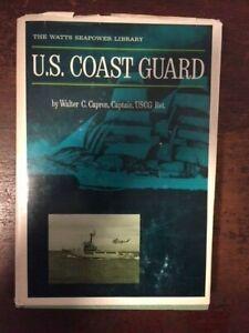 Walter C. Capron. The U.S. Coast Guard