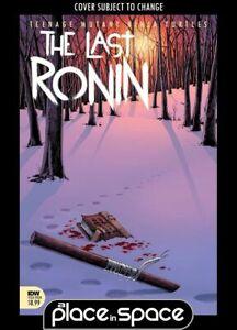 TEENAGE MUTANT NINJA TURTLES: THE LAST RONIN #4A (WK38)