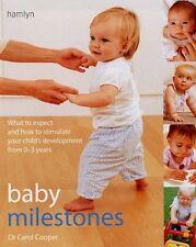 Baby Milestones: Stimulate Development from 0-3 Years,Carol Cooper