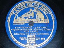 FRANCE 78 rpm RECORD La Voz de su Amo SOFIA NOEL Septiembre lluvioso / Queja