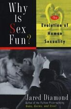 Why Is Sex Fun? : The Evolution of Human Sexuality by Jared Diamond (1998)