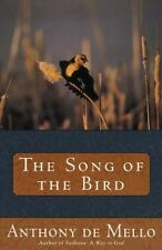 THE SONG OF THE BIRD by Anthony De Mello FREE SHIPPING spiritual growth demello