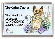 """Cairn Terrier Dog Fridge Magnet """"Greatest Landscape Gardener"""" by Starprint"""