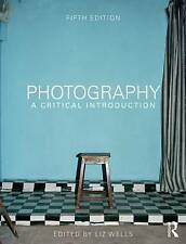 Photography: A Critical Introduction by Taylor & Francis Ltd (Paperback, 2015)