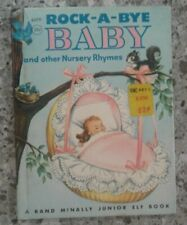 Rock A Bye Baby And Other Nursery Rhymes Rand McNally Elf Book Vintage 1956