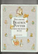 Das grosse Beatrix Potter Geschichten Buch; Diogenes Verlag